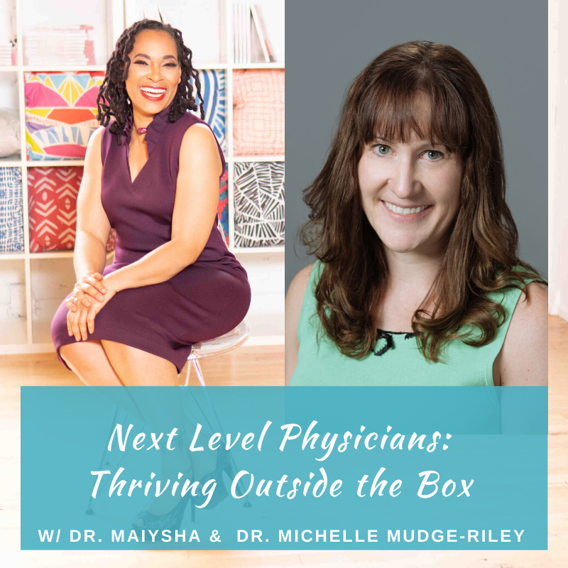 Podcast: Physicians Helping Physicians Make Career Transitions w/Dr. Michelle Mudge-Riley